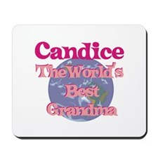 Candice - Best Grandma in the Mousepad