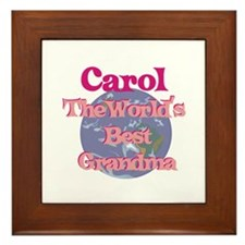 Carol - Best Grandma in the W Framed Tile