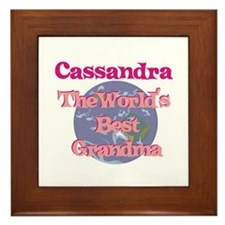 Cassandra - Best Grandma in t Framed Tile