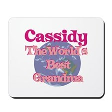 Cassidy - Best Grandma in the Mousepad