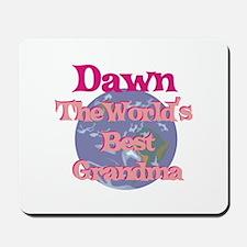 Dawn - Best Grandma in the Wo Mousepad