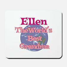Ellen - Best Grandma in the W Mousepad
