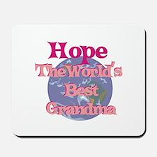 Hope - Best Grandma in the Wo Mousepad
