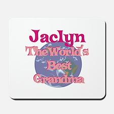 Jaclyn - Best Grandma in the Mousepad