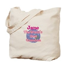 Jane - Best Grandma in the Wo Tote Bag