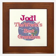 Jodi - Best Grandma in the Wo Framed Tile