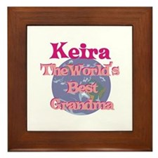 Keira - Best Grandma in the W Framed Tile