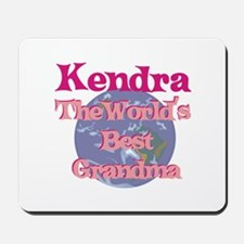 Kendra - Best Grandma in the Mousepad