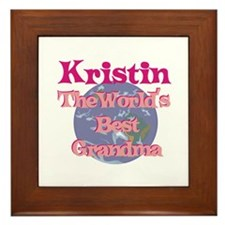 Kristin - Best Grandma in the Framed Tile