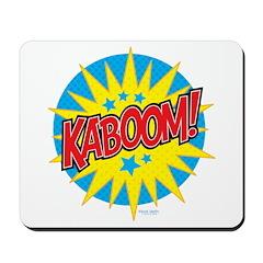 KABOOM! Mousepad