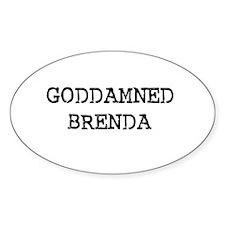 GODDAMNED BRENDA Oval Decal