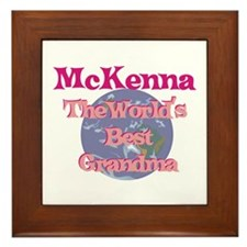 Mckenna - Best Grandma in the Framed Tile