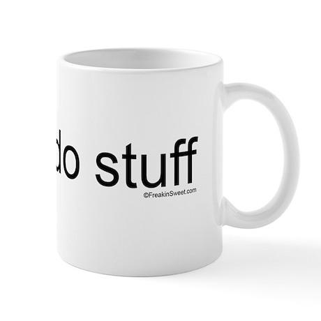 I Like To Do Stuff Mug