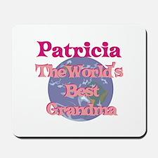 Patricia - Best Grandma in th Mousepad
