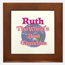 Ruth - Best Grandma in the Wo Framed Tile