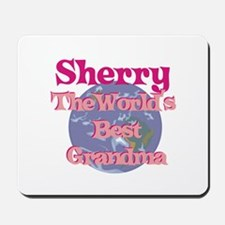 Sherry - Best Grandma in the Mousepad