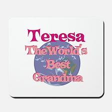 Teresa - Best Grandma in the Mousepad