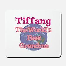Tiffany - Best Grandma in the Mousepad