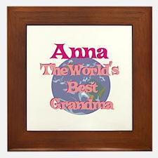 Anna - Best Grandma in the Wo Framed Tile