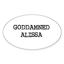 GODDAMNED ALISSA Oval Decal