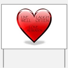 Live Laugh Love Heart Yard Sign