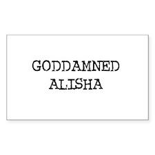 GODDAMNED ALISHA Rectangle Decal