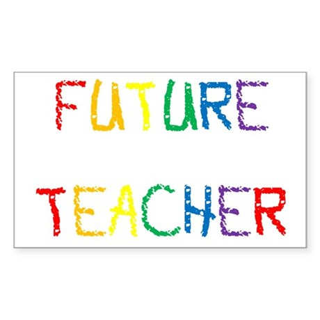 Future Teacher Rectangle Sticker