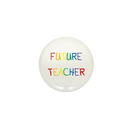 Future Teacher Mini Button