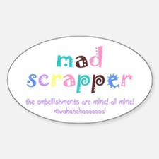 Mad Scrapper Oval Decal