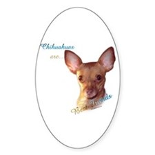 Chihuahua Best Friend1 Oval Decal