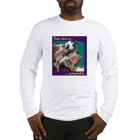 true love is Long Sleeve T-Shirt