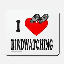 I HEART BIRDWATCHING Mousepad