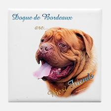 Dogue Best Friend 1 Tile Coaster