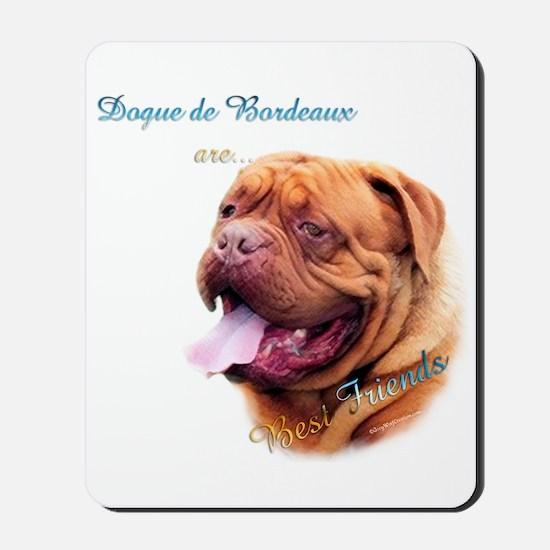 Dogue Best Friend 1 Mousepad