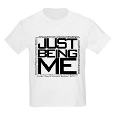 Just Being Me (Black) T-Shirt