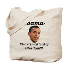 """""""Charismatically Shallow"""" Tote Bag"""