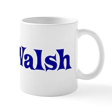 Mr. Walsh Mug