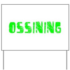 Ossining Faded (Green) Yard Sign