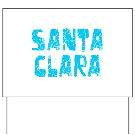 Santa Clara Faded (Blue) Yard Sign