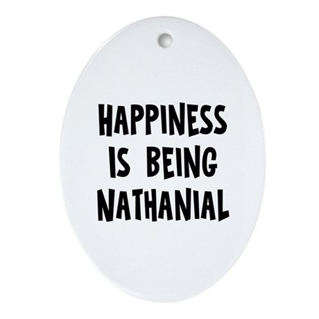 Happiness is being Nathanial Oval Ornament