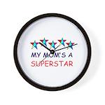 SUPERSTAR MOM Wall Clock