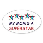 SUPERSTAR MOM Oval Sticker (50 pk)