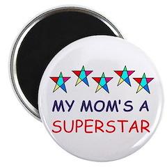SUPERSTAR MOM Magnet