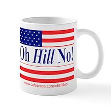 Oh Hill No! Mug