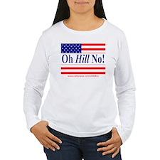 Oh Hill No! T-Shirt