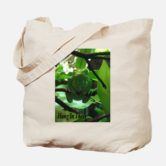 Hang in There! Tote Bag