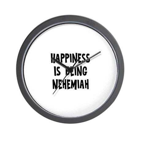 Happiness is being Nehemiah Wall Clock
