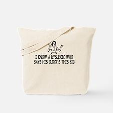Big clock Dyslexic slogan Tote Bag