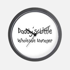 Daddy's Little Wholesale Manager Wall Clock