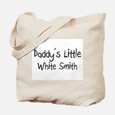 Daddy's Little White Smith Tote Bag
